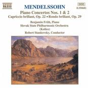Mendelssohn: MENDELSSOHN: Piano Concertos Nos. 1 and 2 / Capriccio Brillant / Rondo Brillant