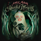 Mental Illness by Aimee Mann