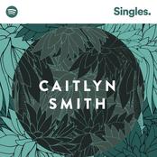 Caitlyn Smith: Spotify Singles