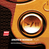 Andrew Norman: Andrew Norman: Play