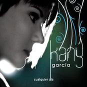 Kany Garcia: Cualquier Día
