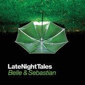 Late Night Tales: Belle And Sebastian