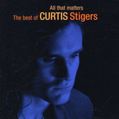 All That Matters - The Best Of Curtis Stigers