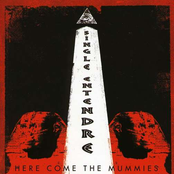 Here Come The Mummies: Single Entendre