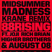 Midsummer Madness (feat. Joji, Rich Brian, Higher Brothers  AUGUST 08) (KRANE Remix)