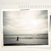 Gretchen Peters: The Essential Gretchen Peters