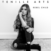 Tenille Arts: Rebel Child