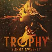 Sunny Sweeney: Trophy