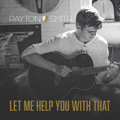 Payton Smith: Let Me Help You With That
