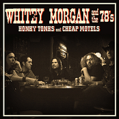 Whitey Morgan: Honky Tonks and Cheap Motels