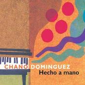 Chano Dominguez: Hecho a Mano
