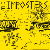 The Imposters: The Time Has Come