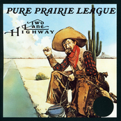 Pure Prairie League: Two Lane Highway