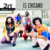 El Chicano: The Best Of El Chicano 20th Century Masters The Millennium Collection