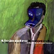 Alejandro Escovedo: A Man Under the Influence