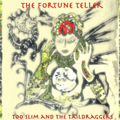 Too Slim And the Taildraggers: The Fortune Teller
