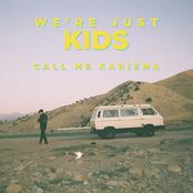 We're Just Kids