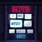 NOTD: I Miss Myself (with HRVY)
