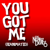 You Got Me (Reanimated)
