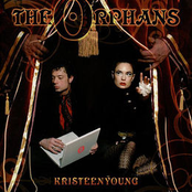 Kristeen Young: The Orphans
