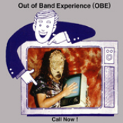 obe - out of band experience