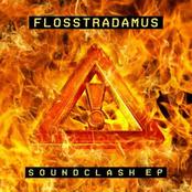 Flosstradamus: Soundclash