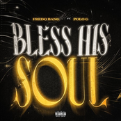 Bless His Soul (feat. Polo G) - Single