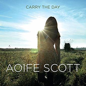 Aoife Scott: Carry the Day