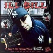 Ill Bill - Ill Bill Is The Future Vol. 2: I'm A Goon