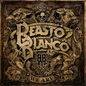 Beasto Blanco: We Are