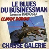 Claude Dubois: Le Blues Du Businessman