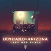 Don Diablo: Take Her Place (feat. A R I Z O N A)
