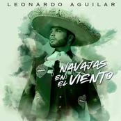 Leonardo Aguilar: Navajas En El Viento