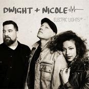 Dwight & Nicole: Electric Lights