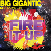 Big Gigantic: Fire It Up