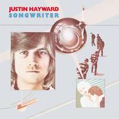 Justin Hayward: Songwriter