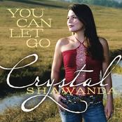 Crystal Shawanda: You Can Let Go