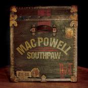 Mac Powell: Southpaw