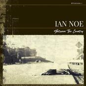 Ian Noe: Between the Country