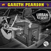 Gareth Pearson: Urban Echoes Vol. 2