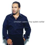 Cristian Castro: Hoy Quiero Soñar