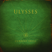 Current Swell: Ulysses