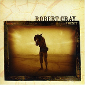 Robert Cray: Twenty