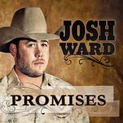 Josh Ward: Promises