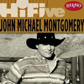 John Michael Montgomery: Rhino Hi-Five: John Michael Montgomery