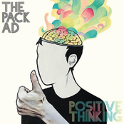 The Pack A.D.: Positive Thinking