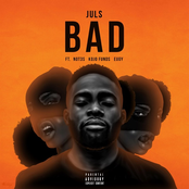 Bad (feat. Not3s, Kojo Funds & Eugy) - Single