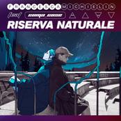 RISERVA NATURALE (feat. Coma_Cose)