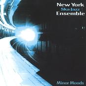 New York Ska Jazz Ensemble: Minor Moods