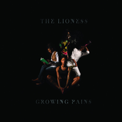 The Lioness: Growing Pains
